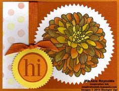 """Handmade card by Michele Reynolds, Inspiration Ink, using Stampin' Up! products - Regarding Dahlias Set, Starburst Framelits, 1-3/8"""" Circle Punch, 1-1/4"""" Circle Punch, 3/8"""" Stitched Satin Ribbon, Watercolor Wonder Designer Series Paper, and Blendabilities Markers."""