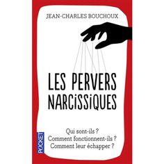 Jean-Charles Bouchoux, Les pervers narcissiques