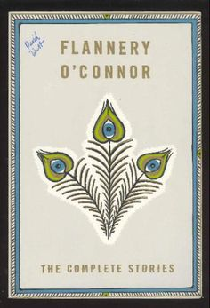 The Complete Stories: Flannery O'Connor: 9780374515362: Amazon.com: Books