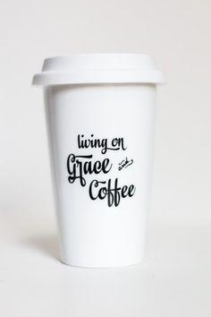 Living on Grace and Coffee ceramic travel coffee mug | Transforming Beauty  www.transformingbeautyshop.com