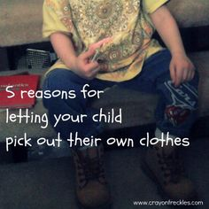 Crayon Freckles: letting your child choose their own clothes
