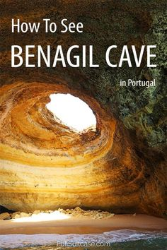 How to see the famous Benagil cave in Algarve Portugal #benagil #algarve #portugal #seacaves #amazingdestinations