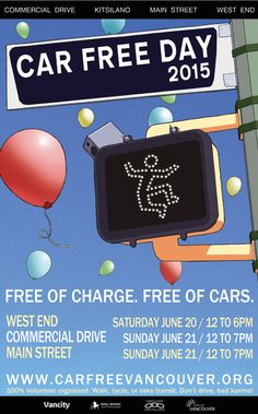 Car Free Day Vancouver, now in its 11th year, takes over four Vancouver neighbourhoods this weekend with events on Saturday, June 20th and Sunday, June 21st.  Main Street, West End, Commercial Drive, and Kitsilano.