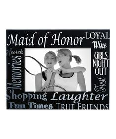 Love this 'Maid of Honor' Frame on #zulily! #zulilyfinds