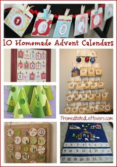 10 Homemade Advent Calendars to make ahead of time, so you can count down the days to Christmas with your kids.