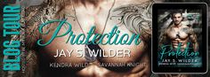 BLOG TOUR - Protection by Jay S. Wilder Kendra Wild Savannah Knight   Title: Protection  Author: Jay S. Wilder  Author: Kendra Wild  Author: Savannah Knight  Theyll ask me to kill her but Im going to make her mine.  Nick  I was raised to kill. With no family ties the Army trained me and sent me to war. When that was over the Company hired me for my special skills.  I solve problems. To the Company thats what Nicole Hunt has become.  Nicole witnessed a secret meeting. Its bad enough that she…