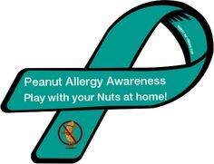 Custom Ribbon: Peanut Allergy Awareness / Play with your Nuts at home!