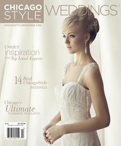 The 2014/2015 ChicagoStyle Weddings Magazine is Now Available!   Events by L   Chicagoland's Premier Wedding and Event Planning Experts   Ev...