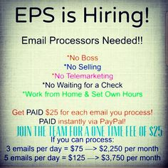 Good Morning 🌞 Hope everyone has a blessed and prosperous day. I'm currently looking to fill 7 positions for Email Processors today. No experience needed full training provided. If you can copy/ paste and answer emails you can make over $500+ a week. Pay is instant and daily. PayPal is needed to receive payments. Don't delay start today and get paid today. There is a low one time start up fee of $25 which comes with membership, digital products and training. Start today click on picture
