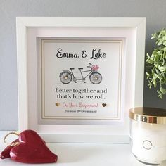 Engagement Bicycle €32.99 This cute framed personalised print makes a fantastic gift for any couple on their engagement or indeed for a wedding. Words can change to suit. Just add any details you would like to personalise your frame. Your frame, your words. Framed print is supplied with a beautiful gift box and card making it the perfect gift ready to go! Personalised Frames, Matching Gifts, Better Together, Beautiful Gift Boxes, Card Making, Bicycle, Framed Prints, Suit, Change
