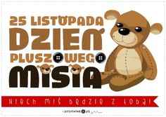 Światowy Dzień Pluszowego Misia - Printoteka.pl English Class, Montessori, Kindergarten, Techno, Teddy Bear, Humor, Education, Toys, School