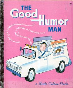 The Good Humor Man, Illustrations by Tibor Gergely, 1964- Cover