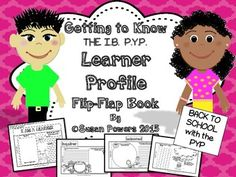 With the Learner Profile being the centre of the IB PYP, this interactive activity is a great way to  help the children learn what it means to become a whole learner.  ! This flip flap book is a fun and engaging , interactive activity that can be used to help students in grades 3-6 learn more about the IB PYP Learner Profile and how it pertains to them as learners.