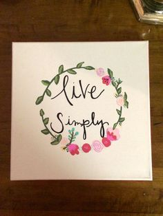 Live Simply by HolyCityHailey on Etsy https://www.etsy.com/listing/236858558/live-simply