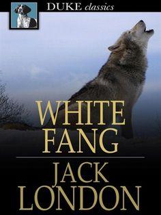 White Fang by Jack London  LVCCLD