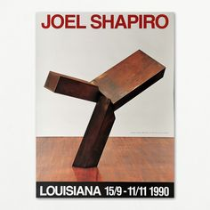 Original poster with sculpture by Joel Shapiro from Louisiana Museum of Modern Art 1990 Joel Shapiro, Louisiana Museum, Museum Of Modern Art, Sculpture, The Originals, Poster, Modern Art Museum, Sculpting, Statue