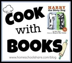 Cook with Books: Harry the Dirty Dog ~from the Homeschool Share blog