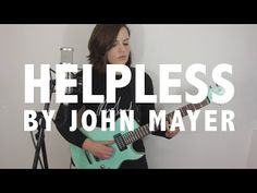 Mary Spender: John Mayer - Helpless   Heard this song today and fell immediately in love. So thought I'd give myself the aim of recording and uploading a video as quickly as possible. One take live just keeping it simple. Really hope you like it. --  Buy Mary Spender merchandise here: http://ift.tt/1ohunfS  Subscribe to my channel here: https://www.youtube.com/user/maryspen... -- Mary Spender is a musician based in Bristol. Combining her sultry voice and electric guitar to create pop songs…