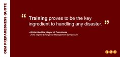 Quote from Walter Maddox, Mayor of Tuscaloosa on #disaster #preparedness Training