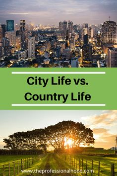 City Life vs Country Life: An Unbiased Analysis - The Professional Hobo Travel Money, Time Travel, Work Abroad, City Life, Country Life, Trip Planning, Travel Inspiration, Traveling By Yourself, Places To Go