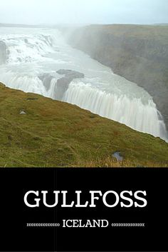 Photos and Guide to plan your visit to the Gullfoss waterfall - Iceland