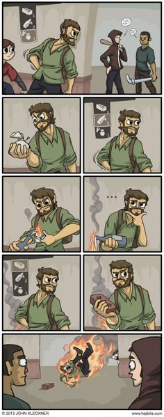 Lol! Video game logic - The Last of Us