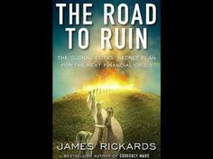"""James Rickards author """"The Road to Ruin"""" """"Book Talk"""" interview"""