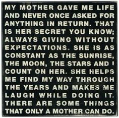 .I wish every mom could treat their children this way. Just can't imagine what life would be like if I had a mom that expected something in return for everything she did for me?