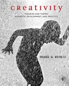 Runco, M. A. (2007). Creativity: Theories and Themes : Research, Development, and Practice. San Diego, CA: Elsevier Academic Press.