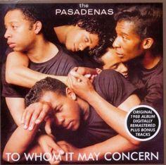 To Whom It May Concern - The Pasadenas