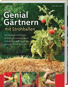 gärtnern auf strohballen anleitung-stroh-präparieren   garten, Terrassen ideen
