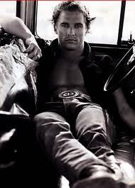 Matthew McConaughey: What stands out for me in this picture of Matthew is the rise in his pandts and the buckle just above his rise.  It's almost as if he knows that's what you want, so he is drawing your attention to not only what you want, but what he wants as well...beautiful.