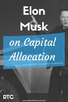 Elon Musk called capital allocation boring on the Joe Rogan podcast. This article looks at what Musk's comments mean for future investors. Saving For Retirement, Early Retirement, Investing Money, Saving Money, What Is Capital, Financial Engineering, Stock Analysis, Tax Advisor, Dividend Investing