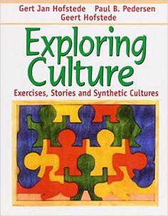 Amazon.com: Exploring Culture: Exercises, Stories and Synthetic Cultures (9781877864902): Gert Jan Hofstede, Paul B. Pedersen, Geert Hofstede: Books