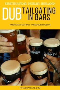 When American football goes to Dublin, Ireland - you tailgate in a bar. Or is that just pre-gaming?