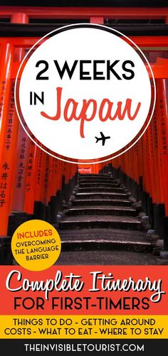 2 Weeks in Japan: A Complete itinerary for First-Timers | The Invisible Tourist. Travel in Asia.
