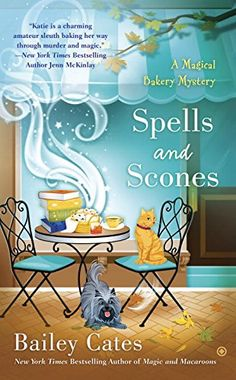 Spells and Scones: A Magical Bakery Mystery by Bailey Cates http://www.amazon.com/dp/0451467434/ref=cm_sw_r_pi_dp_M3rswb1N6T9BH