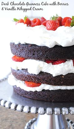 Chocolate Guinness Cake with Strawberries & Whipped Cream