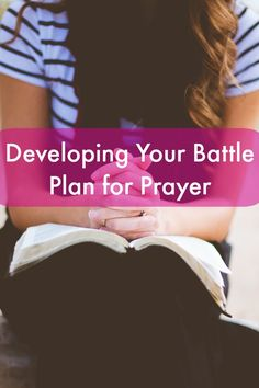 Developing Your Battle Plan for Prayer How is your prayer life? Do you say a quick prayer before meals and maybe at the end of the day and feel that is enough? Maybe you want to pray but don't really know how to get started; or like me, you mind wanders all over the place...Read More