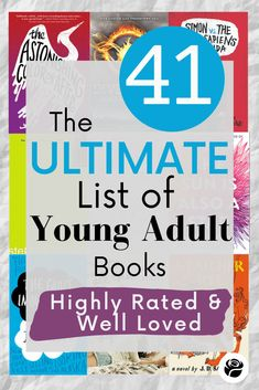 A researched list of must read young adult books- from bestselling YA to YA book series, all of these are great young adult books to read! #mustread #youngadultbooks