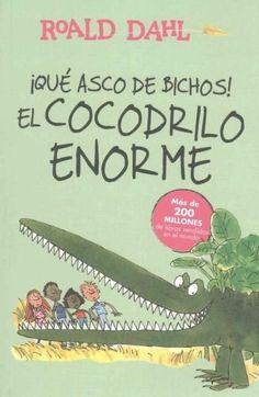 El cocodrilo enorme/ The Enormous Crocodile