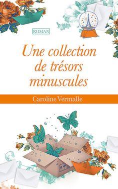 Caroline Vermalle - Une collection de trésors minuscules.