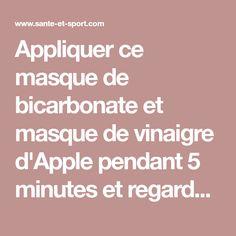 Appliquer ce masque de bicarbonate et masque de vinaigre d'Apple pendant 5 minutes et regarder les résultats: vos taches et l'acné disparaîtront comme si par une magie!