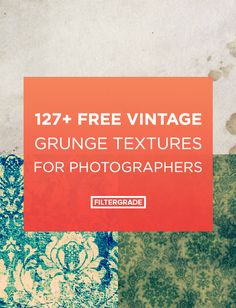 free vintage grunge textures for photographers