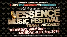 Diaspora Travelers Essence 2015 Travel Packages. Book Your Travel Packages Today at www.DiasporaTravelers.com/Essence2015