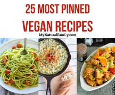 25 Most Pinned Vegan Recipes