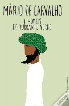 o homem de turbante verde - Mário de Carvalho 2011