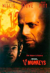 12 Monkeys Bruce Willis has really been in some great movies; Pulp Fiction, Sixth sense, Die Hard and this one .Good performance by Brad Pitt also. Cult Movies, Sci Fi Movies, Movie Tv, Best Movie Posters, Cinema Posters, Brad Pitt, Twelve Monkeys, Travel Movies, Time Travel