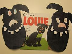 Chewy Louie and puppy puppets.