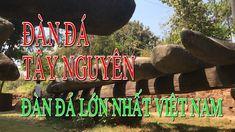 Đàn đá Tây Nguyên | Đàn đá lớn nhất Việt Nam Link Youtube